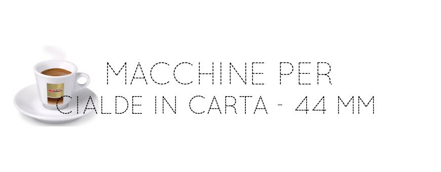 MACCHINE PER CIALDE IN CARTA - 44 MM